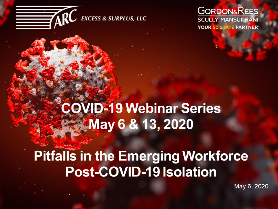 Pitfalls in the Emerging Workforce Post-COVID-19 Isolation - Part 1